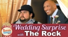 The Rock's Wedding Prank Surprise