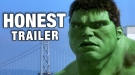 Honest Trailers: Hulk (2003)