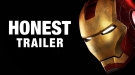 Honest Trailers: Iron Man