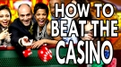 Epic How To: Beat The Casino
