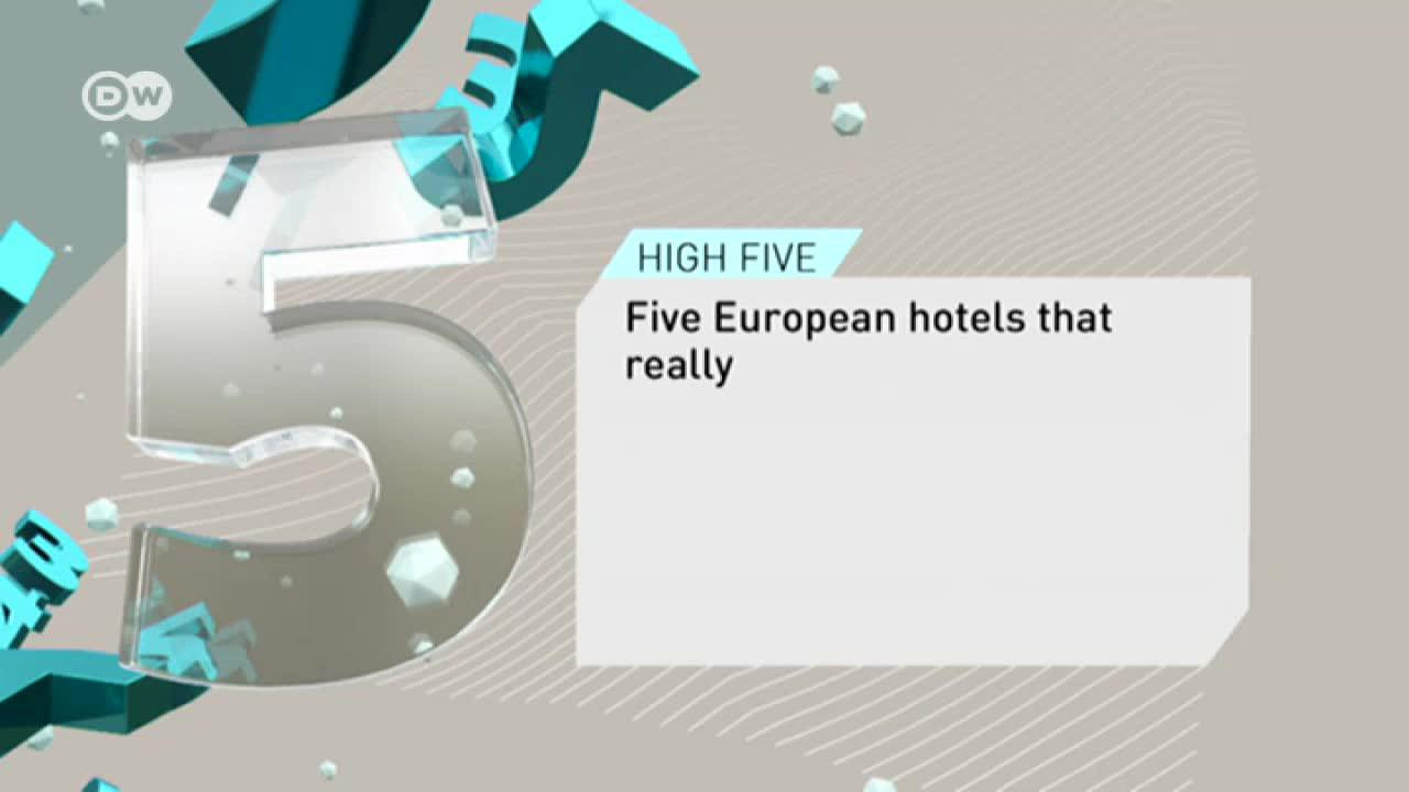 High Five: European hotels with a difference