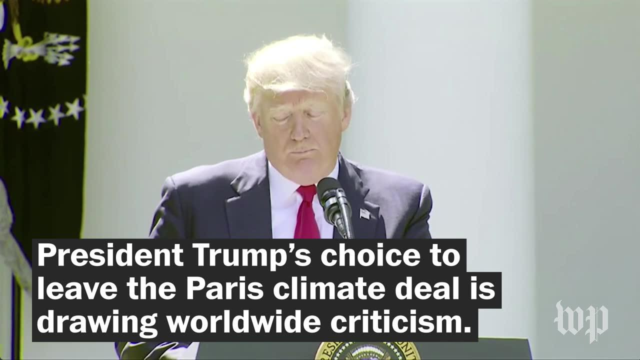 World leaders criticize Trump's choice to exit Paris climate deal