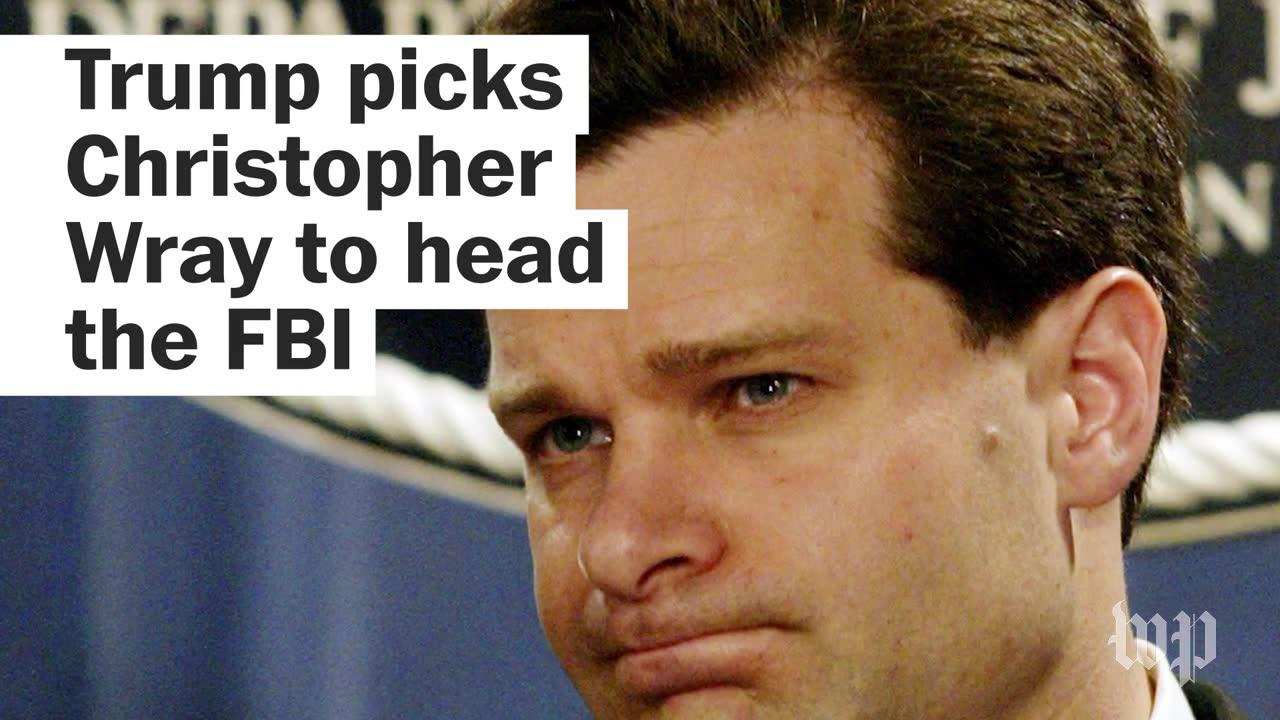 Trump picks Christopher Wray to head the FBI