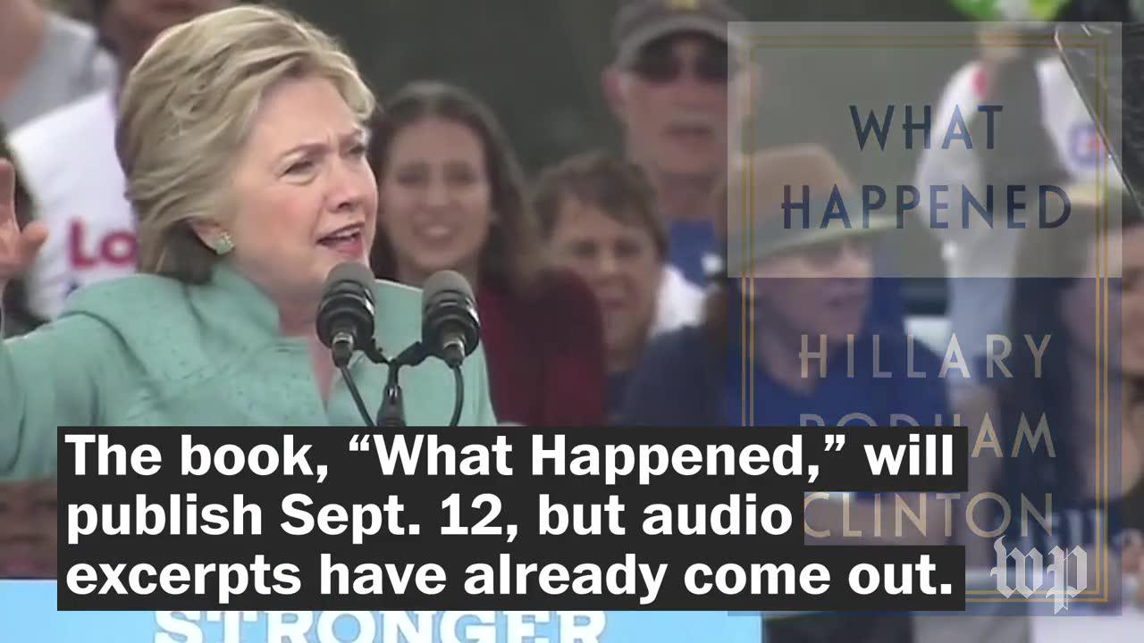 Clinton Calls Trump A 'Creep' In Her New Book, 'What Happened'