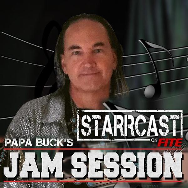 STARRCAST: Papa Buck Jam Session