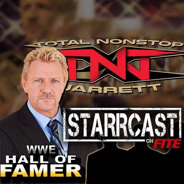 STARRCAST: Total Non Stop Jarrett