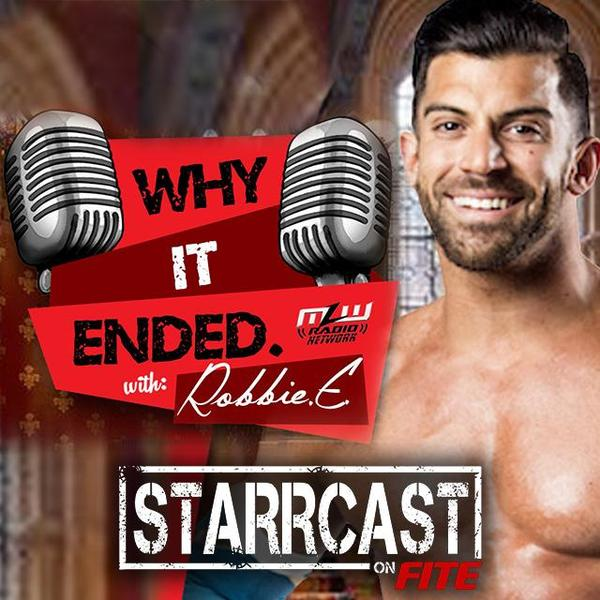 STARRCAST: Why It Ended w/Robbie E