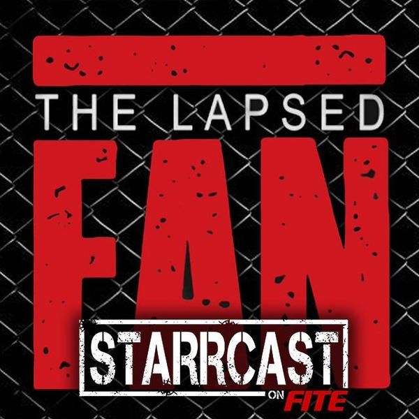 STARRCAST: The Lapsed Fan